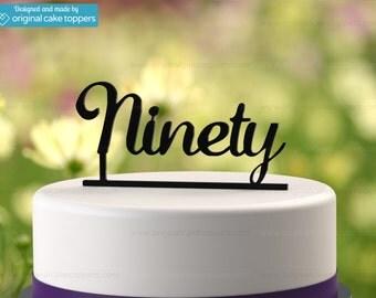 """90th Birthday Cake Topper - """"Ninety"""" - BLACK - OriginalCakeToppers"""