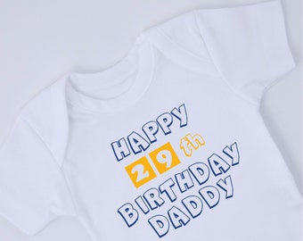 HAPPY BIRTHDAY DADDY Baby Bodysuit, New Dad Birthday Gift, Customized With His Age, Birthday Gift For Dad, White Baby Bodysuit