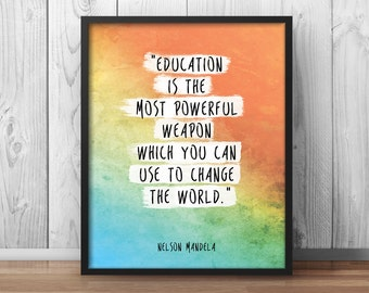 "Nelson Mandela Quote ""Education is the most powerful weapon"" ""Change the world"" Inspirational Quote Education Quote Watercolor Classroom 047"