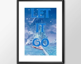 Let It Go From Frozen - Digitally Painted Tribute  - PRINTED - BUY 2 Get 1 FREE