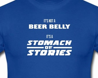 Not A Beer Belly funny shirt
