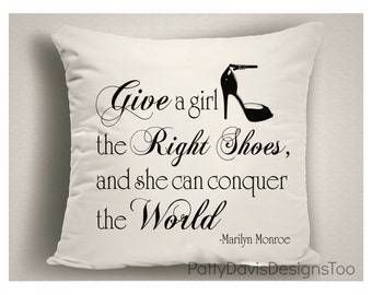 Gifts for Shoe Lovers, Marilyn Monroe Quote, Pillows with Sayings, Pillows for Girls, Humorous Pillows, Pillow Covers, Throw Pillows
