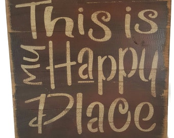"Rustic Sign ""This is My Happy Place"" Wood Barn-Look in Primitive Distressed finish, Made in USA"