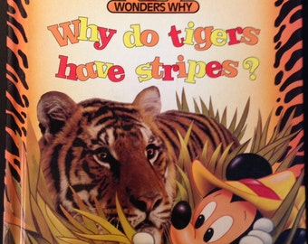 Why Do Tigers Have Stripes? Mickey Wonders Why book, 1992