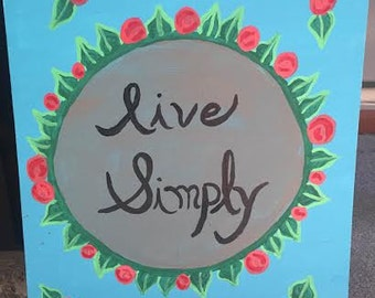 Live simply canvas painting