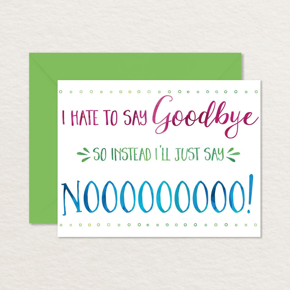 Printable Goodbye Card / Funny Goodbye Card / Printable