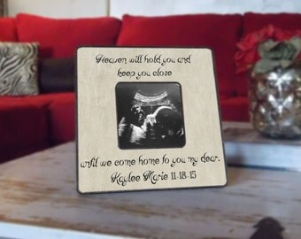 Heaven will hold you close, Sympathy Frame, Personalized Photo frame