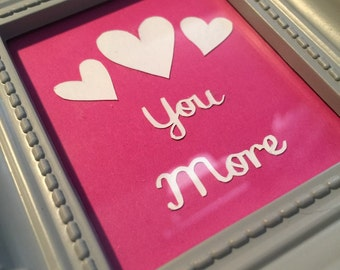 Tiny 'love you more' valentines papercuts