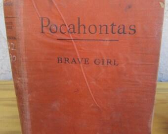 Vintage biography of Pocahontas by Flora Warren Seymour- copyright 1946