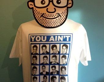 Charlie Sheen Funny T-Shirt (You Ain't Sheen Nothing Yet / Two And A Half Men) - White Shirt