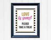 Love is Sweet Take A Treat Printable - Black and White Striped - Kate Spade Inspired Wedding, Engagement, Bridal Shower, Bachelorette Party