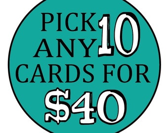 Pick any 10 cards