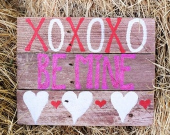 Valentine's Day Decor Wood Wall Hanging; Be Mine Pallet Sign; Heart Wood Decor; Love Decor