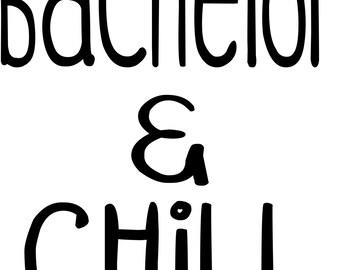 Bachelor and Chill TShirt