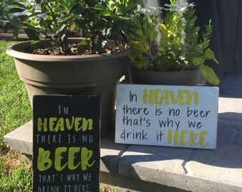 In Heaven There is No Beer Sign