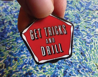 "Get Tricks & Drill Hat Pin - 1.5"" Hard Enamel (Glitter Available)"