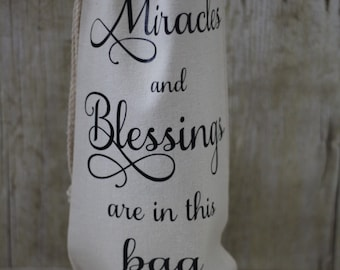 READY TO SHIP**Miracles and Blessings are in this bag Wine Bag-Canvas tote-Wine  Bag-Customized Wine Carrier-Housewarming Gift-Wine Carrier