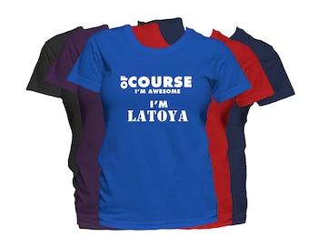 LATOYA   Womens First Name T Shirt First Name Family Name Custom Personalized Name T-Shirt