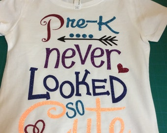 Pre - K never looked so cute tshirt