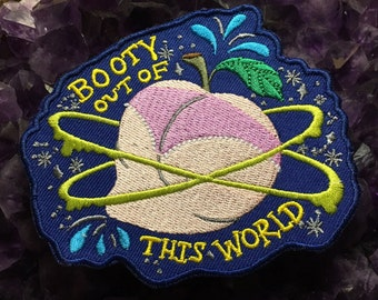Booty Out Of This World Iron On Patch