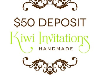 Kiwi Invitations Deposit Listing