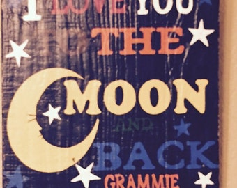 Love You To The Moon And Back hand painted wood sign
