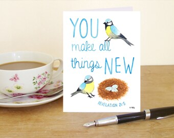 "A6 Greetings Card - Revelation 21:5 ""You make all things new"" (Christian Bible verse)"