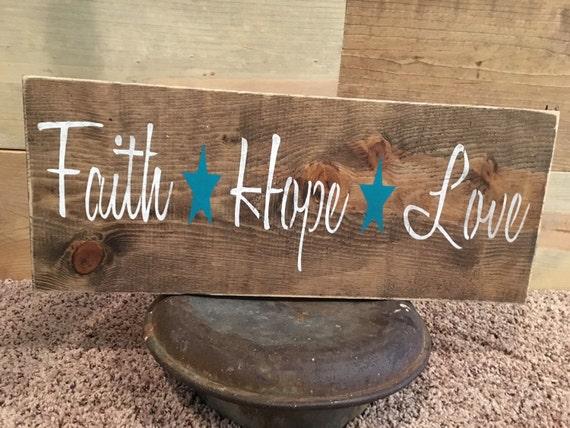 Faith hope love sign rustic decor rustic sign faith sign for Faith decor