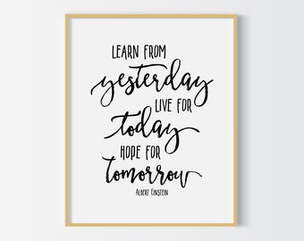 Learn from yesterday typography print, Albert Einstein quote 3-in-1 printable poster, printable quote, wall art, typography poster