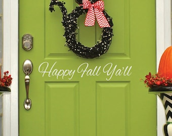 Happy Fall Ya'll Door Decal | Front Door Decal | Southern Sayings | Fall Door Decal | Thanksgiving Door Decal | Welcome Sign | Country Decor