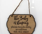 Baby is Sleeping Sign for Doorbell - Personalized Baby Sleeping Sign with Phone Number - Please knock or call baby is sleeping wood sign