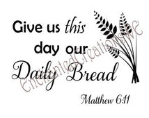 SVG file -Give Us This Day Our Daily Bread