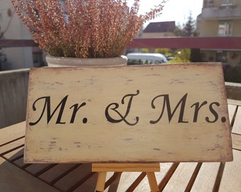 "Wedding sign ""Mr and Mrs"""