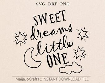 Sweet Dreams LIttle One SVG File Cricut downloads Printable clipart Newborn svg Nursery svg Baby Quote Sweet Dreams SVG files Cricut files