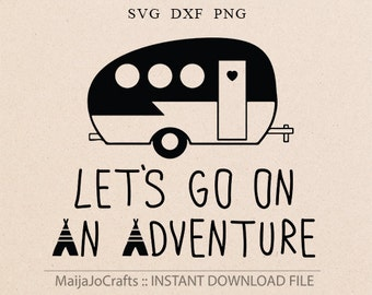 Camping svg, adventure svg Clipart PNG Cricut designs DXF Cricut downloads Svg files for Silhouette cameo designs Camper Svg Cricut files