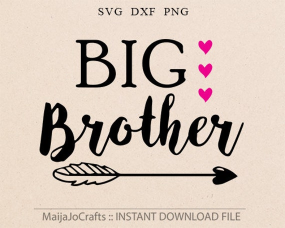 Download Big Brother SVG DXF files Brothers svg Arrow svg Baby Boy