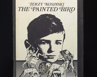 1976 THE PAINTED BIRD by Jerzy Kosinski, 2nd Edition 1st Printing,Hardcover with Dust Jacket, Very Good, Best Foreign Book Award Winner