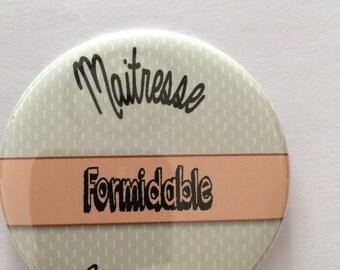 """Magnet """"Formidable Mistress"""""""