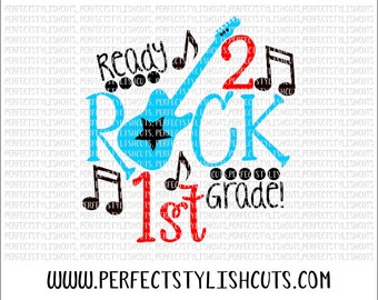 Rock 1st Grade SVG, DXF, EPS, png Files for Cutting Machines Cameo or Cricut - Back To School Svg, Boy Svg, School Svg, Music Teacher Svg