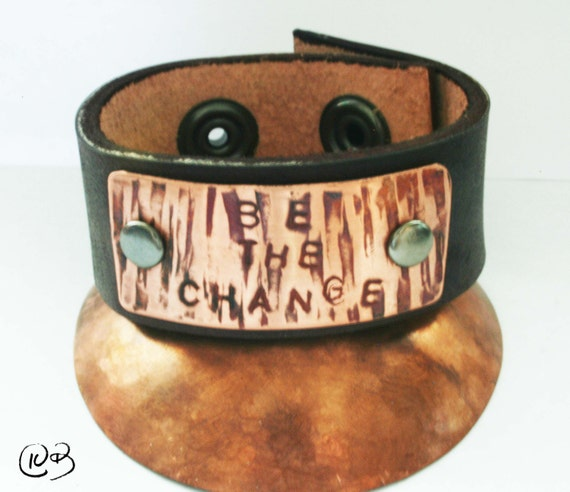 BE THE CHANGE leather and copper bracelet.