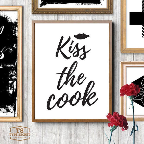 Https Www Etsy Com Listing 288126493 Kitchen Art Decor Kiss The Cook Kitchen