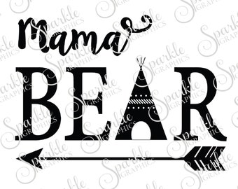 Mama Bear Mama Baby Family Bear Family Bear SVG Aztec Teepee SVG  Clipart Svg Dxf Eps Png Silhouette Cricut Cut File Commercial Use