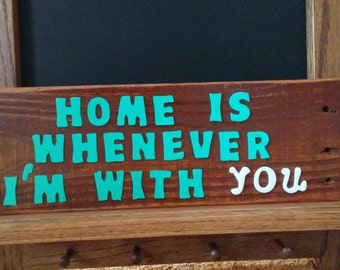 Handmade One of a Kind Reclaimed Wood Wall Sign - Home