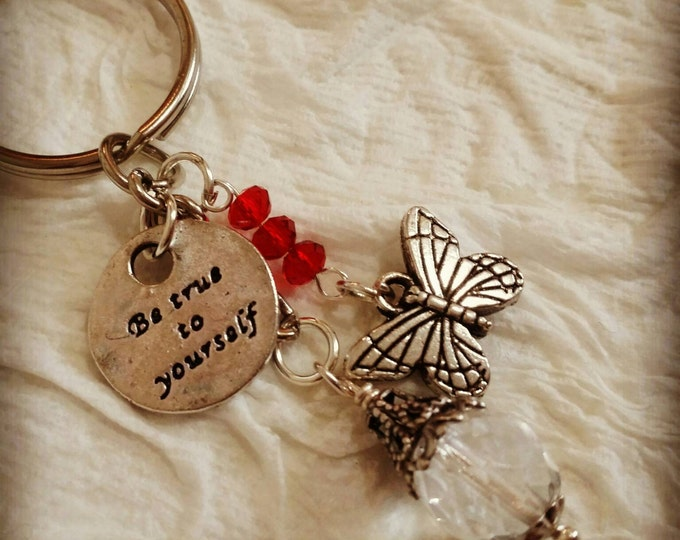 """""""Be true to yourself"""" Keychain"""