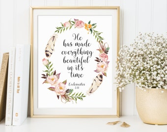 Ecclesiastes 3:11, He Has Made Everything Beautiful In It's Time, Bible Verse Printable, Bible Quote, Printable Bible Art, Scripture Print