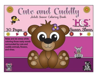 Cute and Cuddly Adult Swear Coloring Book - Digital Download