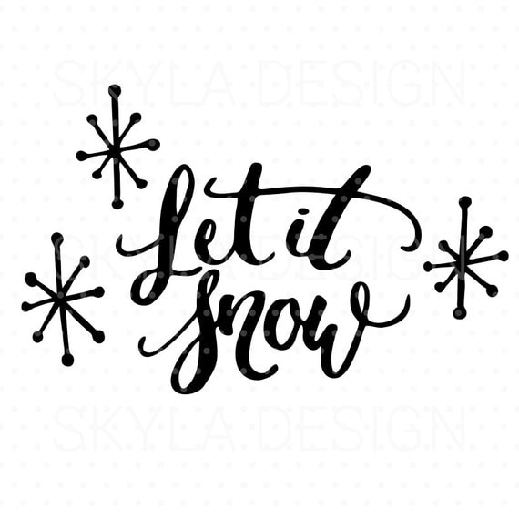 christmas svg file let it snow printable quote christmas. Black Bedroom Furniture Sets. Home Design Ideas
