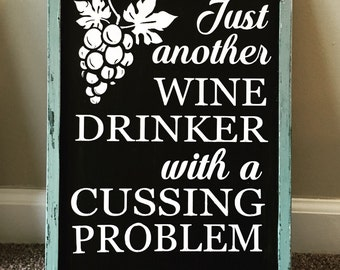 Hand painted just another wine drinker kitchen sign