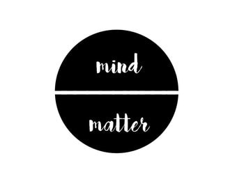 Typography print - mind over matter