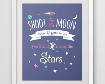 Shoot for the Moon, wall art print, inspirational quote, word art print